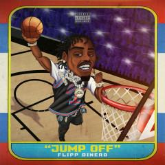Jump Off - Flipp Dinero