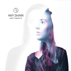 Night Thinker - EP - Amy Shark