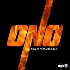 Hell in Paradise 2016, Pt. 2 - Yoko Ono, ONO