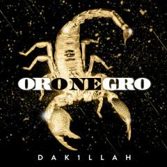 Oro Negro (Single) - Dakillah