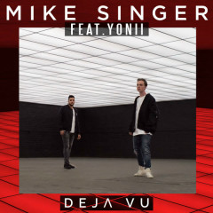 Deja Vu (Single) - Mike Singer