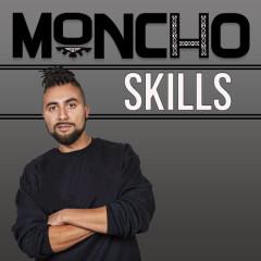 Skills - Moncho