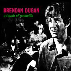 A Touch Of Nashville - Brendan Dugan