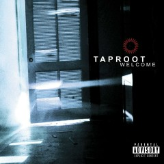 Welcome (Edited Version/U.S.) - Taproot