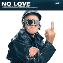 No Love - TooManyLeftHands, Brandon Beal
