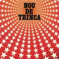 Nou de Trinca - La Trinca