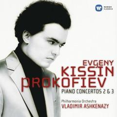 Prokofiev: Piano Concertos Nos. 2 & 3 - Evgeny Kissin