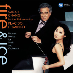 Fire & Ice: Popular Works for Violin and Orchestra - Sarah Chang