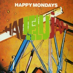 Hallelujah - Happy Mondays