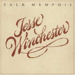 Talk Memphis - Jesse Winchester