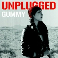 Unplugged - Gummy