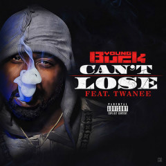 Can't Lose (Single) - Young Buck