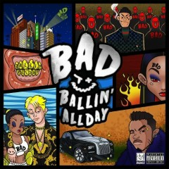 Ballin' All Day (Single) - Black Nine, myunDo, DooYoung