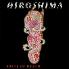 Taste Of Death - Hiroshima