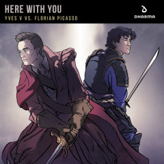 Here With You (Single) - Yves V, Florian Picasso