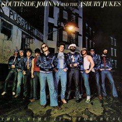 This Time It's for Real (Remastered) - Southside Johnny and The Asbury Jukes