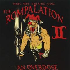The Rompalation, Vol. 2: Mac Dre Serves You an Overdose - Mac Dre