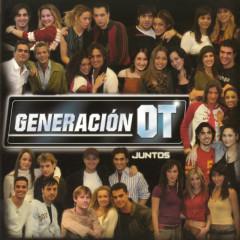 Generacíon OT Juntos (Operacíon Triunfo) - Various Artists