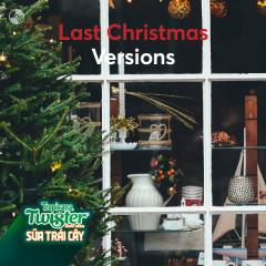 Last Christmas Versions