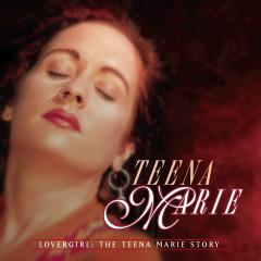 Lovergirl: The Teena Marie Story - Teena Marie