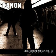 Underground Mixtape Vol. 4 - Kanon