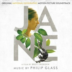 Jane (Original National Geographic Motion Picture Soundtrack) - Philip Glass