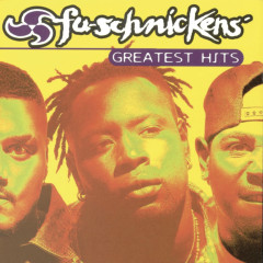 Greatest Hits - Fu-Schnickens