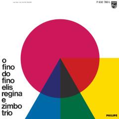 O Fino Do Fino - Elis Regina, Zimbo Trio