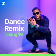 Nhạc Dance Tháng 10/2021 - DJ Snake, Alan Walker, Felix Jaehn, Toby Romeo