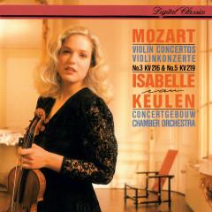 Mozart: Violin Concertos Nos. 3 & 5 - Isabelle van Keulen, Concertgebouw Chamber Orchestra