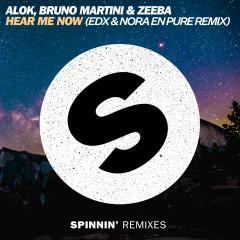 Hear Me Now (EDX & Nora En Pure Remix) - Alok, Zeeba, Bruno Martini