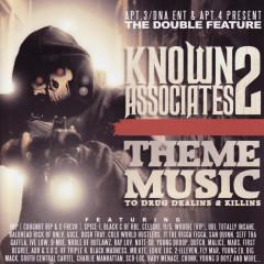 Apt. 3/DNA Ent & Apt. 4 Present The Double Feature: Known Associates 2 - Them Music to Drug Dealins & Killins - VARIOUS, Woodie, JT The Bigga Figga, San Quinn, Seff Tha Gaffla