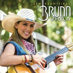 Sem Fronteiras - Bruna Viola