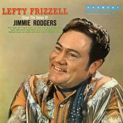 Sings the Songs of Jimmie Rodgers - Lefty Frizzell