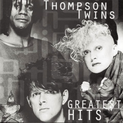 Love, Lies And Other Strange Things: Greatest Hits - Thompson Twins