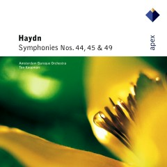 Haydn : Symphonies Nos 44, 45 & 49  -  Apex - Ton Koopman & Amsterdam Baroque Orchestra