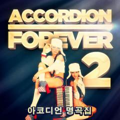 아코디언 명곡집 2: 아코디언 팬을 위한 음악 100선 - Various Artists