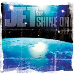 Shine On EP - Jet