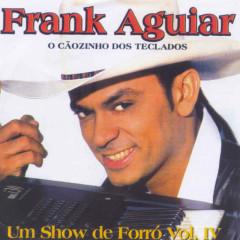 O Caozinho Dos Teclados_Um Show De Fo - Frank Aguiar