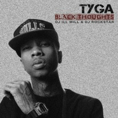 Black Thoughts - Tyga