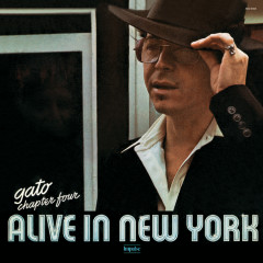 Chapter Four: Alive in New York - Gato Barbieri