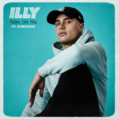Lean On Me - Illy, Robinson