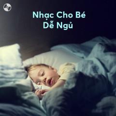 Nhạc Cho Bé Dễ Ngủ