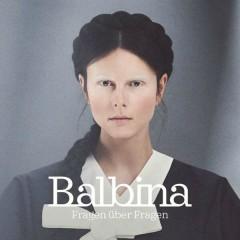 Fragen über Fragen - Balbina