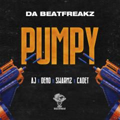 Pumpy - Da Beatfreakz, AJ x Deno, Swarmz, Cadet