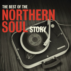 The Best Of The Northern Soul Story - Various Artists