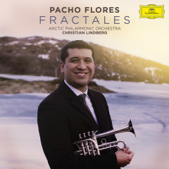 Fractales - Pacho Flores, Arctic Philharmonic Orchestra, Christian Lindberg