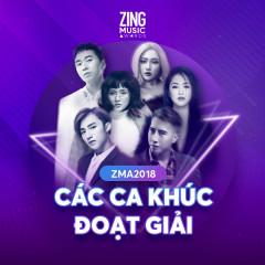 Các Ca Khúc Đoạt Giải ZMA 2018