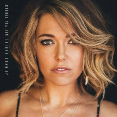 Fight Song - EP - Rachel Platten