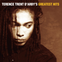 Terence Trent D'Arby's Greatest Hits - Terence Trent D'Arby